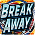 Break Away
